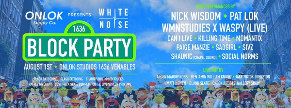 Onlok Supply Co & White Noise Vancouver Block Party to Take Over