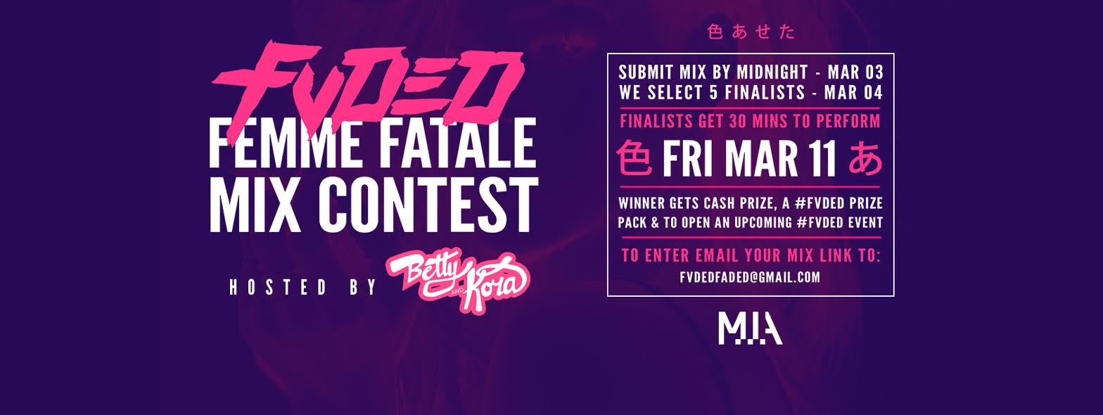 Feme fetale mix contest hosted by betty and kora a music festival we couldnt be more stoked to announce that we are officially hosting blueprint fvdeds all girls mix contest ladies we wanna hear you bring it malvernweather Images